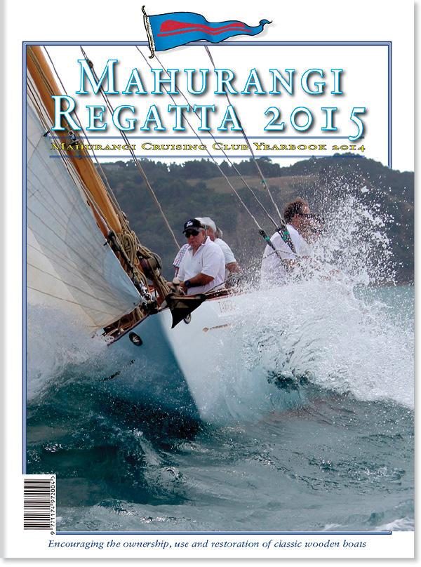 Mahurangi Regatta 2015 - Mahurangi Cruising Club Yearbook 2014