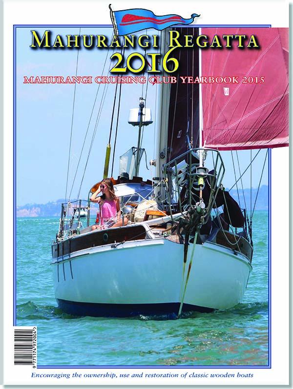 Mahurangi Regatta 2016 - Mahurangi Cruising Club Yearbook 2015