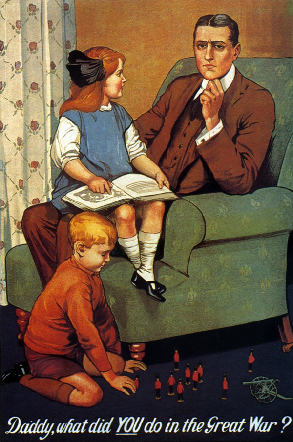 Daddy, what did you do in the Great War recruitment poster
