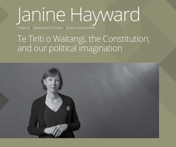 Flier (cropped) for inaugural professorial lecture: Te Tiriti o Waitangi, the Constitution, and Our Political Imagination